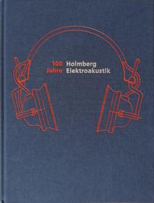 100 Jahre Holmberg Elektroakustik